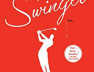 "Revisiting ""The Swinger"" — a Novel by Michael Bamberger and Alan Shipnuck"